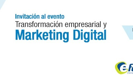 Transformación empresarial y Marketing digital (EFOR – IBM)